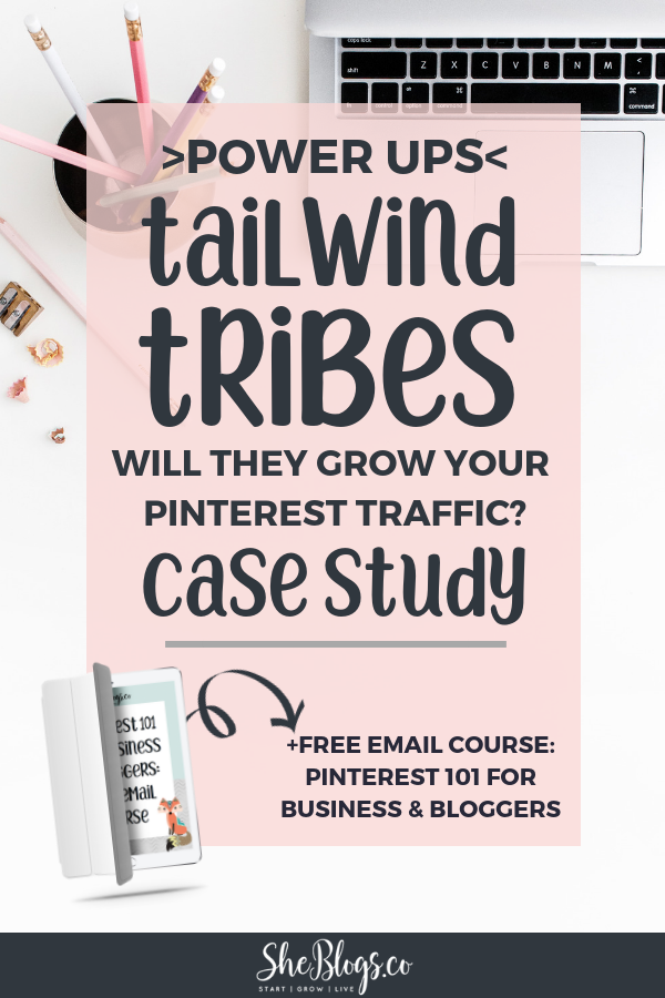 Are you using #TailwindTribes to grow your blog with Pinterest? Check out this case study on the effectiveness of Tailwind Tribes PowerUps. #GrowYourBlogTraffic, #PinterestMarketing, #BloggingTips