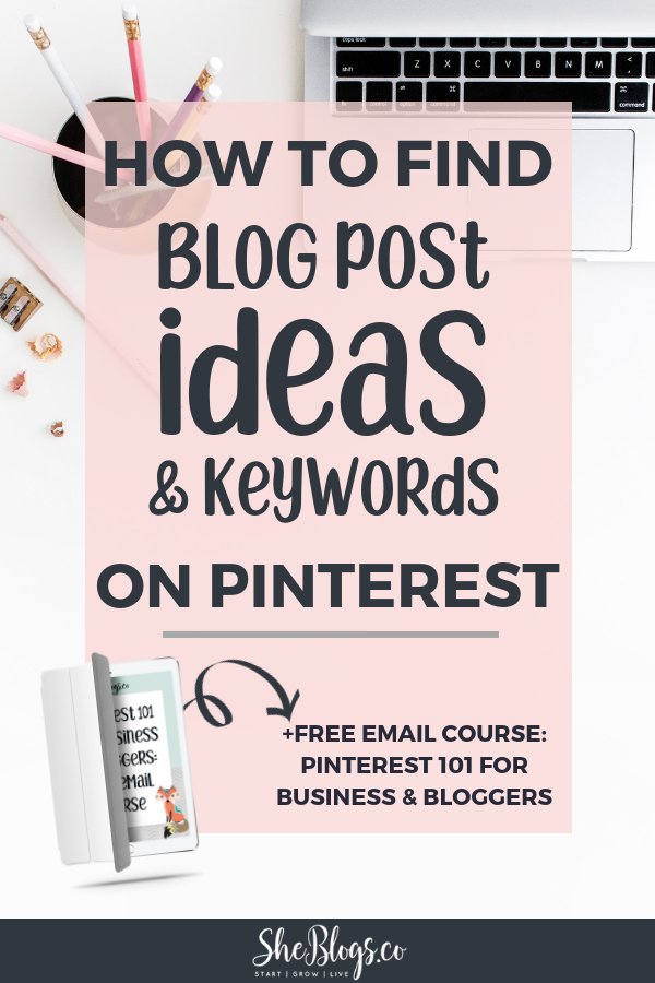 """How to find Blog Post Ideas on Pinterest. The techniques I use to: Discover blog post ideas, Create content my audience actually wants, Find keywords for my blog posts to help with SEO on Pinterest. #BlogPostIdeas, #PinterestMarketing, #BloggingTIps, #BloggingForBeginners"