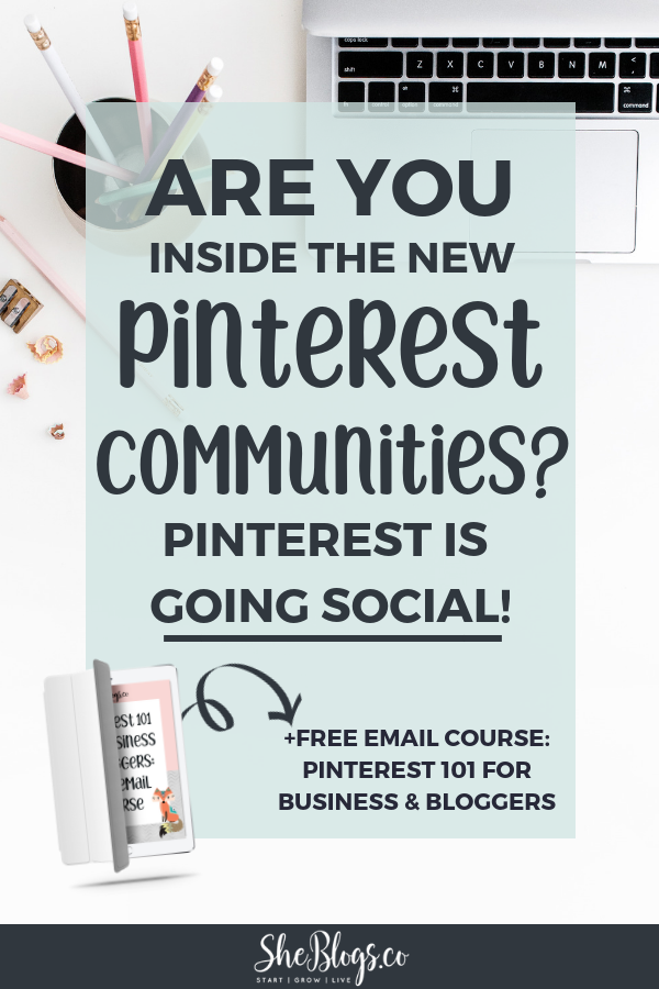 """What are Pinterest Communities? Pinterest is going social! How to find and join Pinterest Communities. Grow your blog and business. #BloggingTips, #PinterestMarketing, #Blogging"
