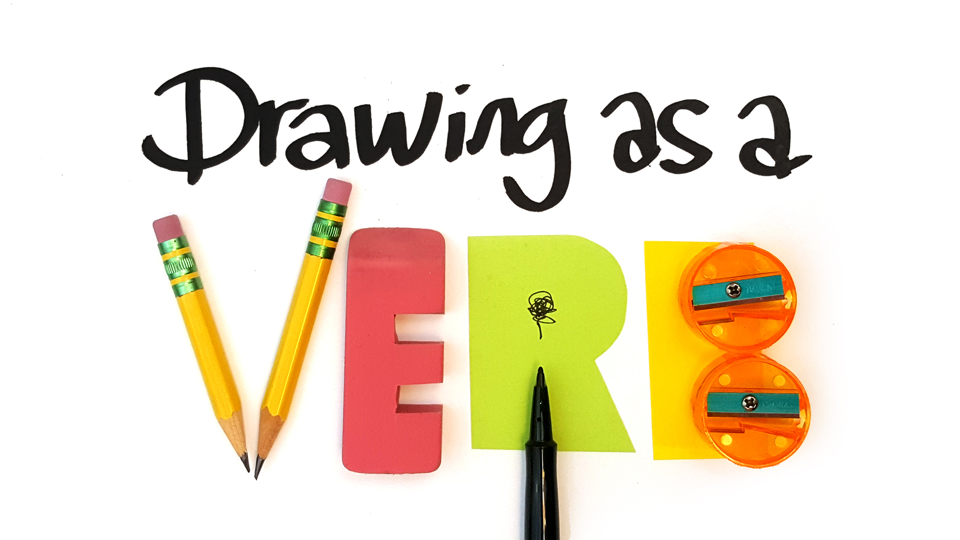 Drawing As A Verb Online Course