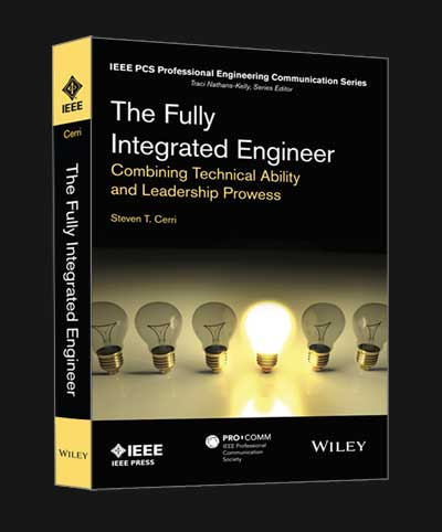 The Fully Integrated Engineer by Steven T. Cerri