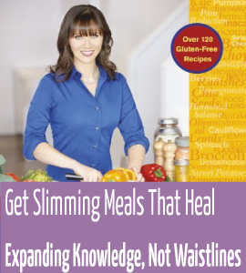 Get Slimming Meals That Heal Now!