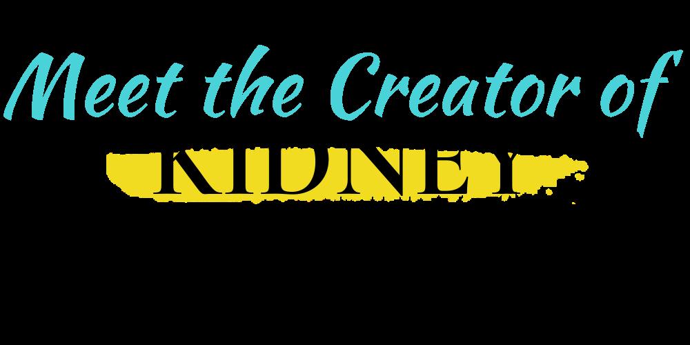 Meet The Creator of Kidney Health MD