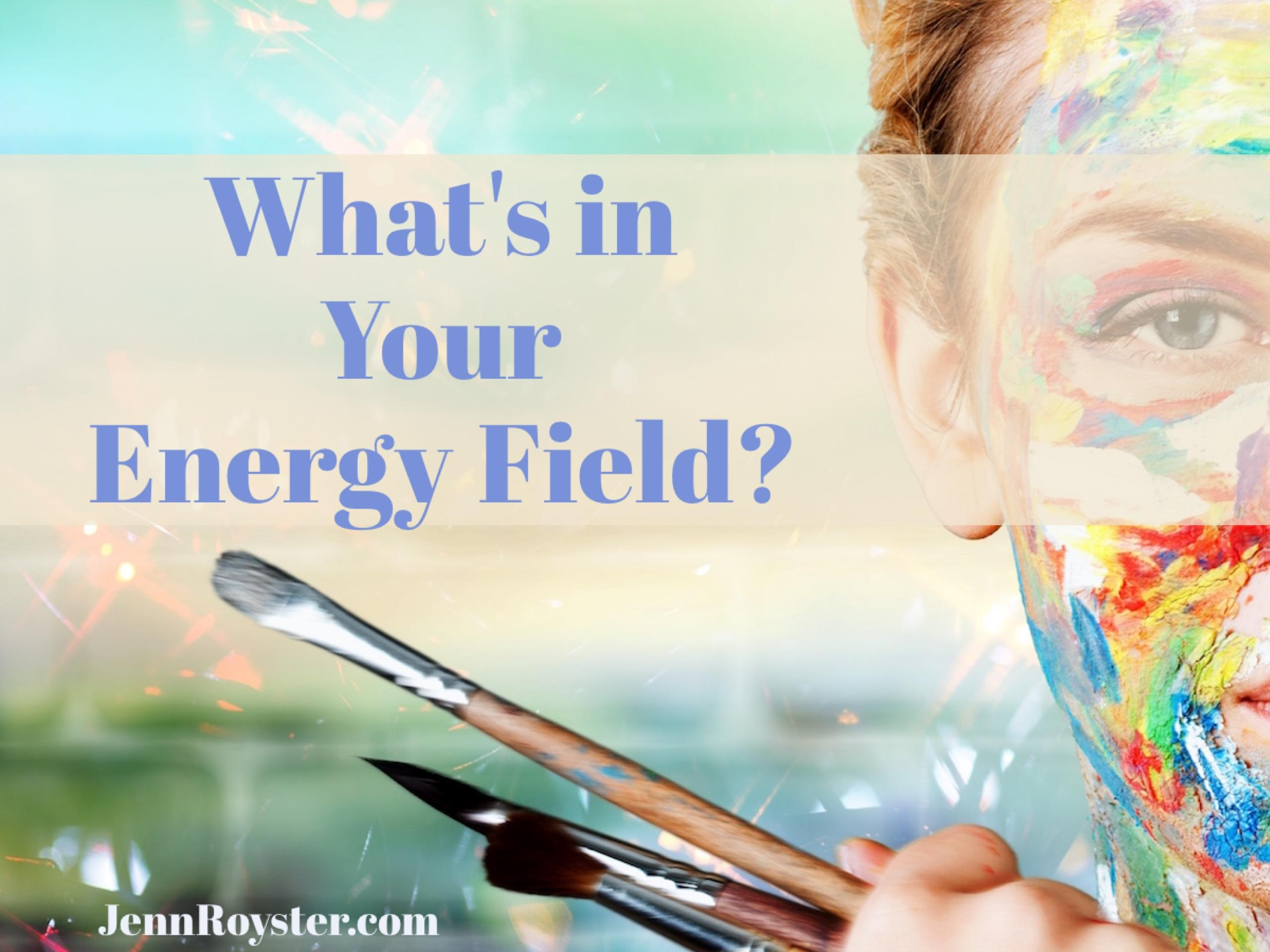 Painting Your Energy field: The Jenn Royster Show