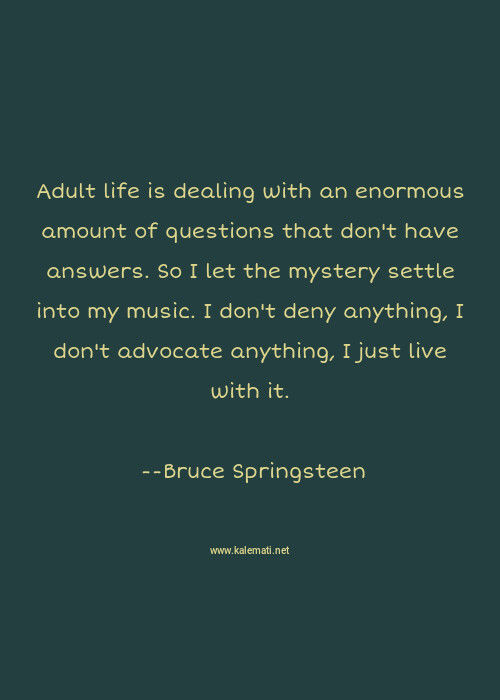 Bruce Springsteen Quotes Thoughts And Sayings Bruce Springsteen Quote Pictures