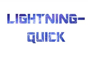 Lightning-Quick