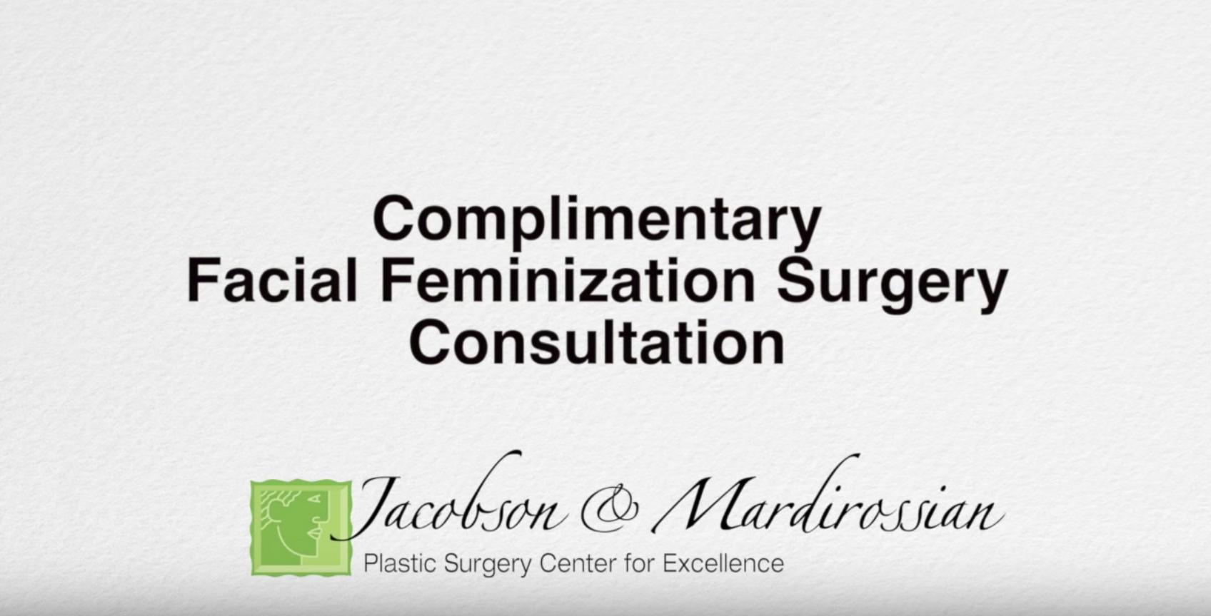 Free Facial Feminization Surgery Consultation
