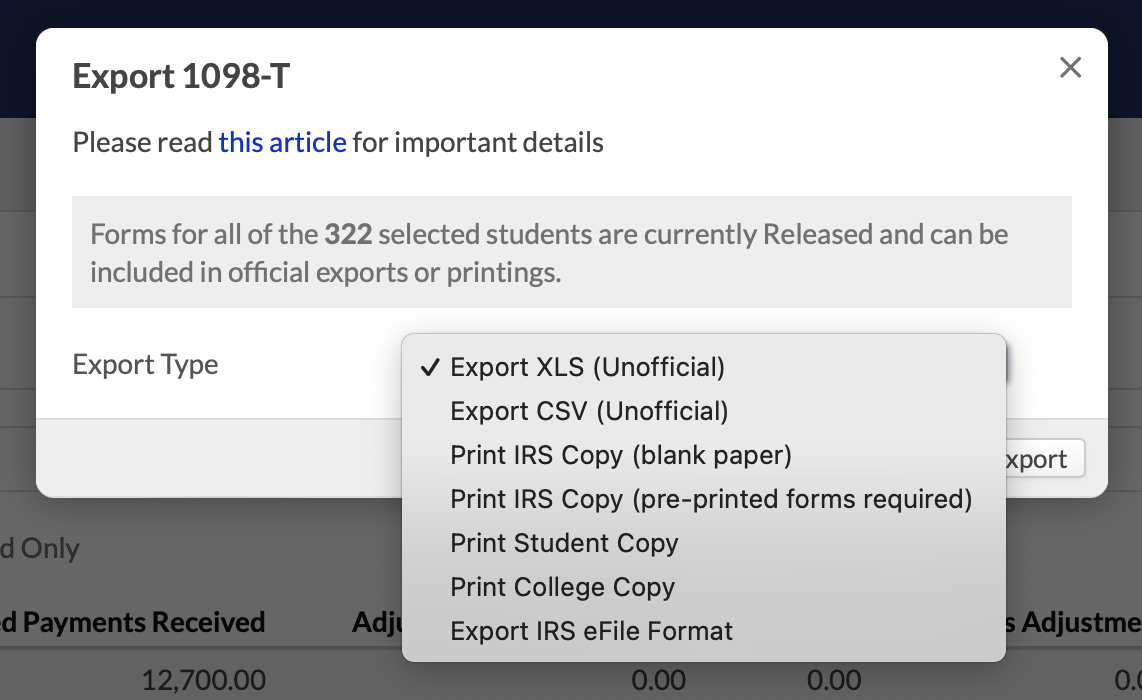 You can Export 1098-T data in a few different formats. If there's a lot of  data to crunch, the export may take a few minutes. Remember, you can only  export ...