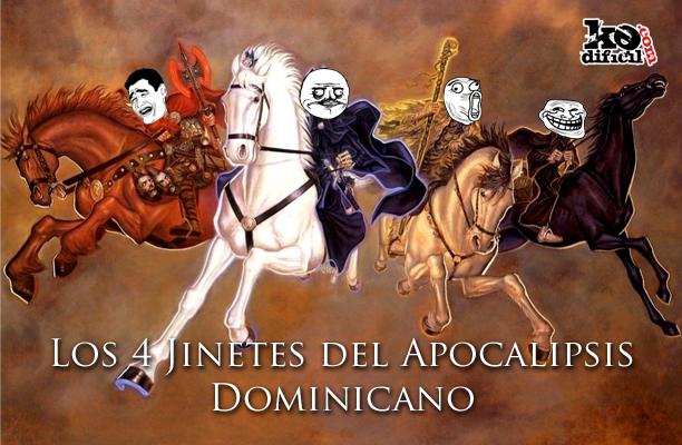 Los 4 Jinetes del Apocalipsis Dominicano