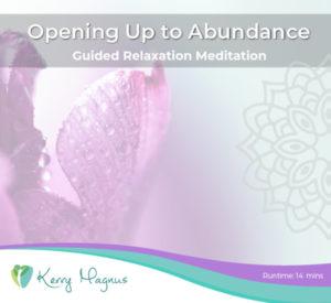 Opening Up to Abundance