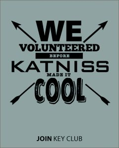 we volunteered before katniss made it cool