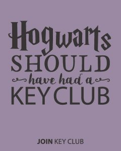 hogwarts should have had a key club
