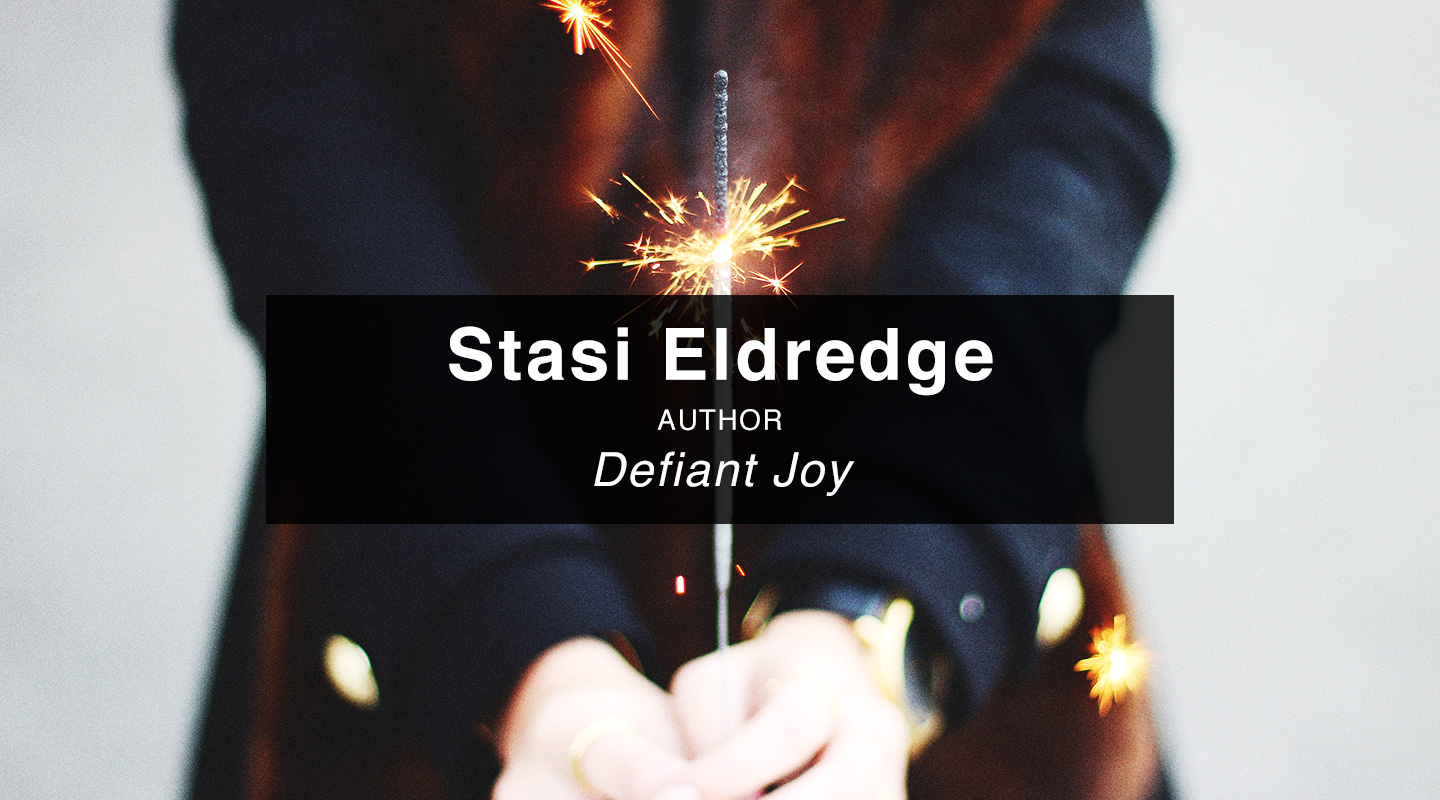Defiant Joy – Stasi Eldredge