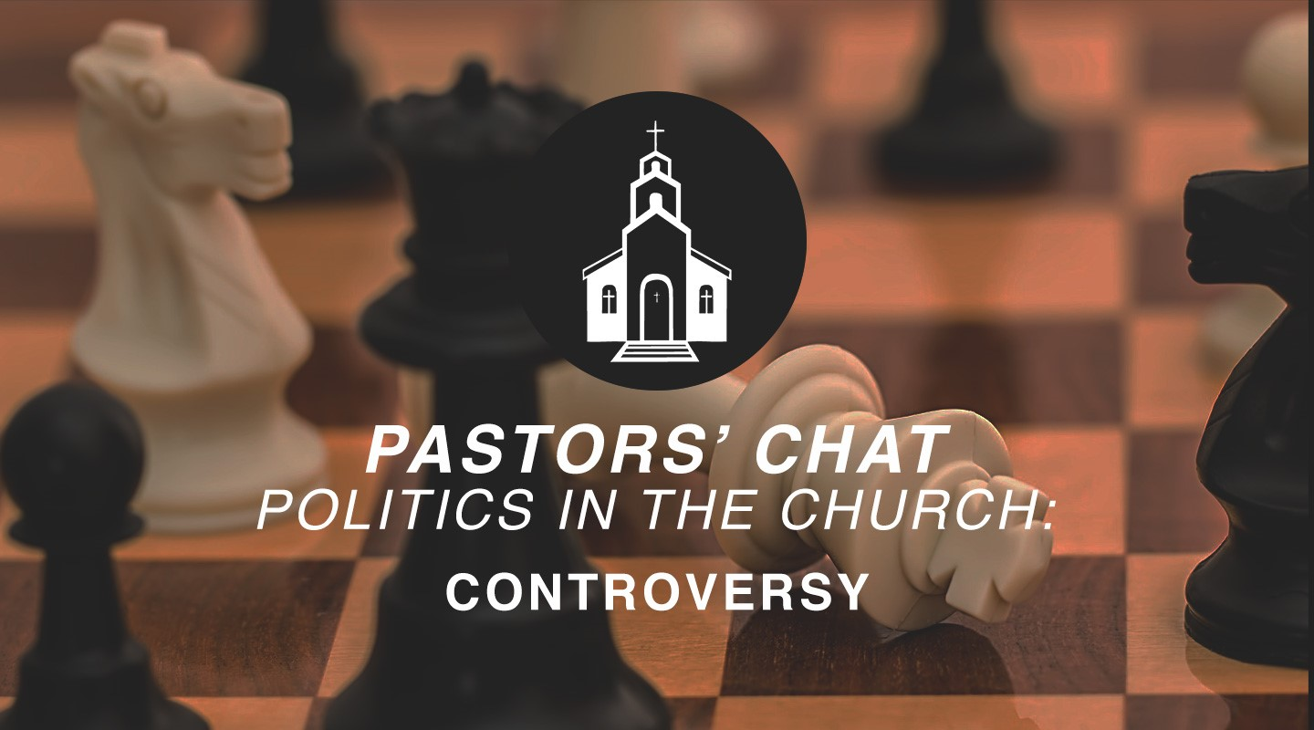 Politics in the Church - Controversy
