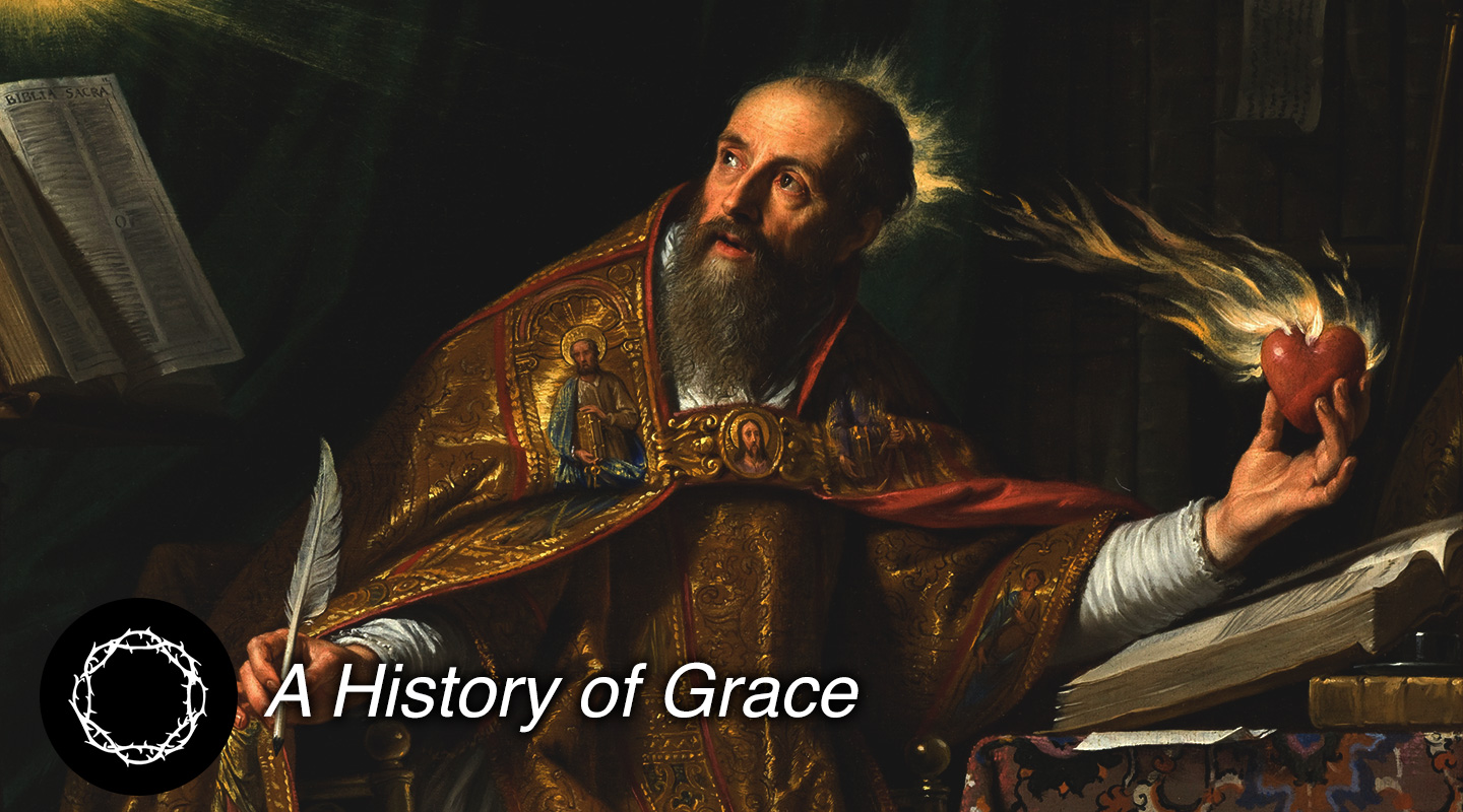 A History of Grace: St. Augustine