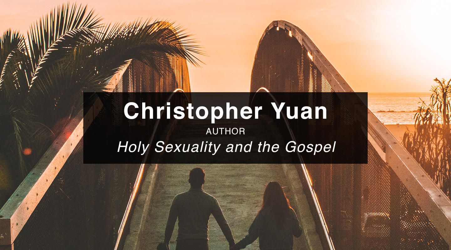 Holy Sexuality - Christopher Yuan