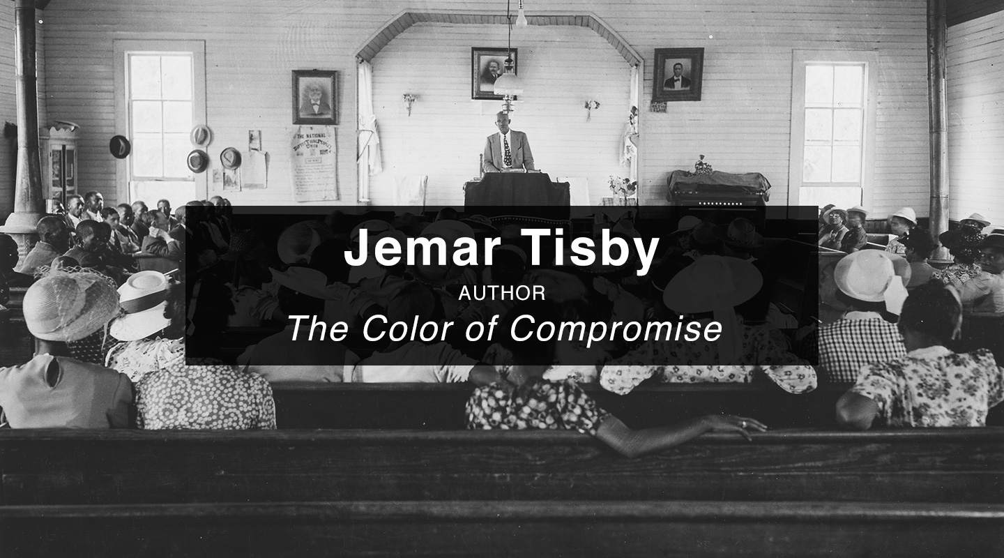 Jemar Tisby - The Color of Compromise