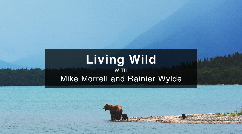 Mike Morrell and Rainier Wylde - Living Wild