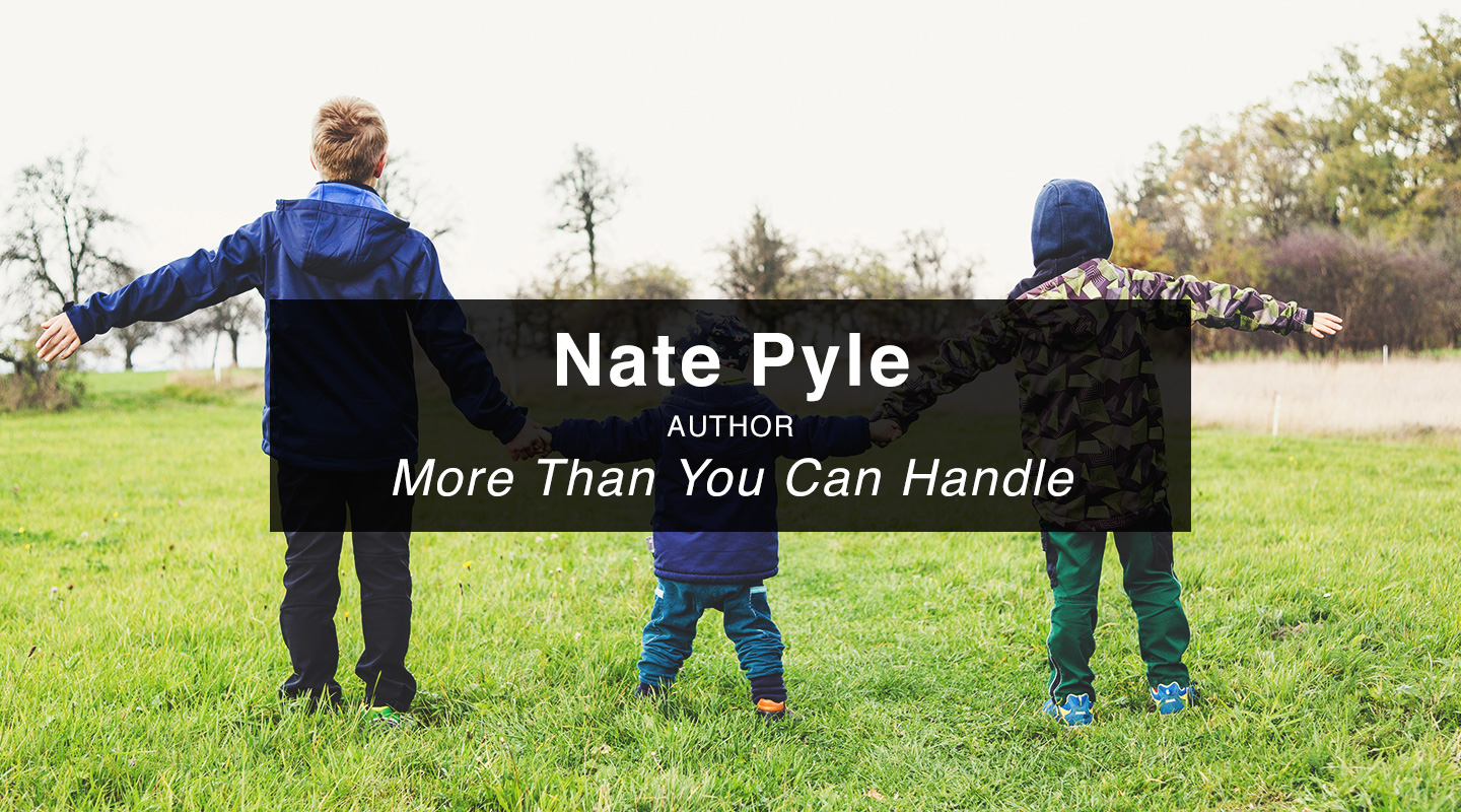 Nate Pyle - More Than You Can Handle