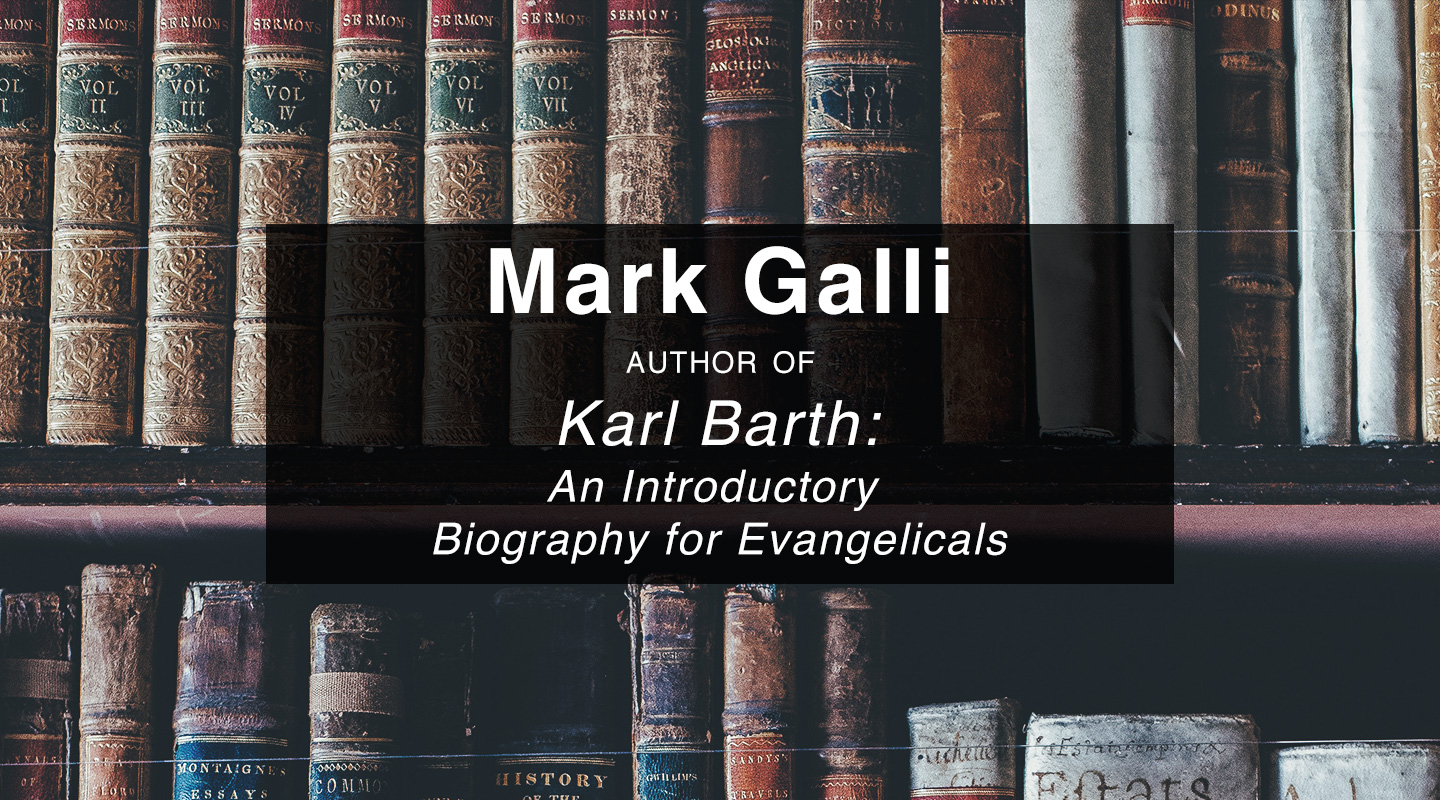 Intro to Karl Barth - Mark Galli