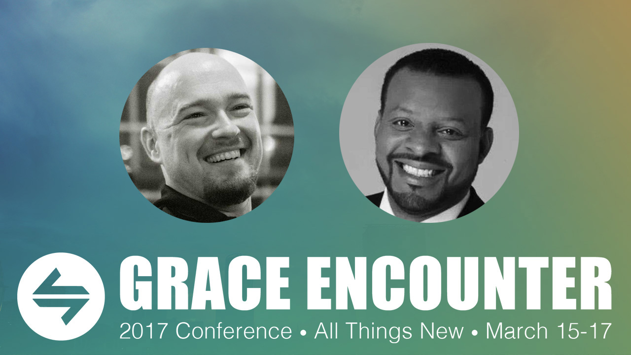 Grace Encounter - Kevin Labby & Jerry Parries