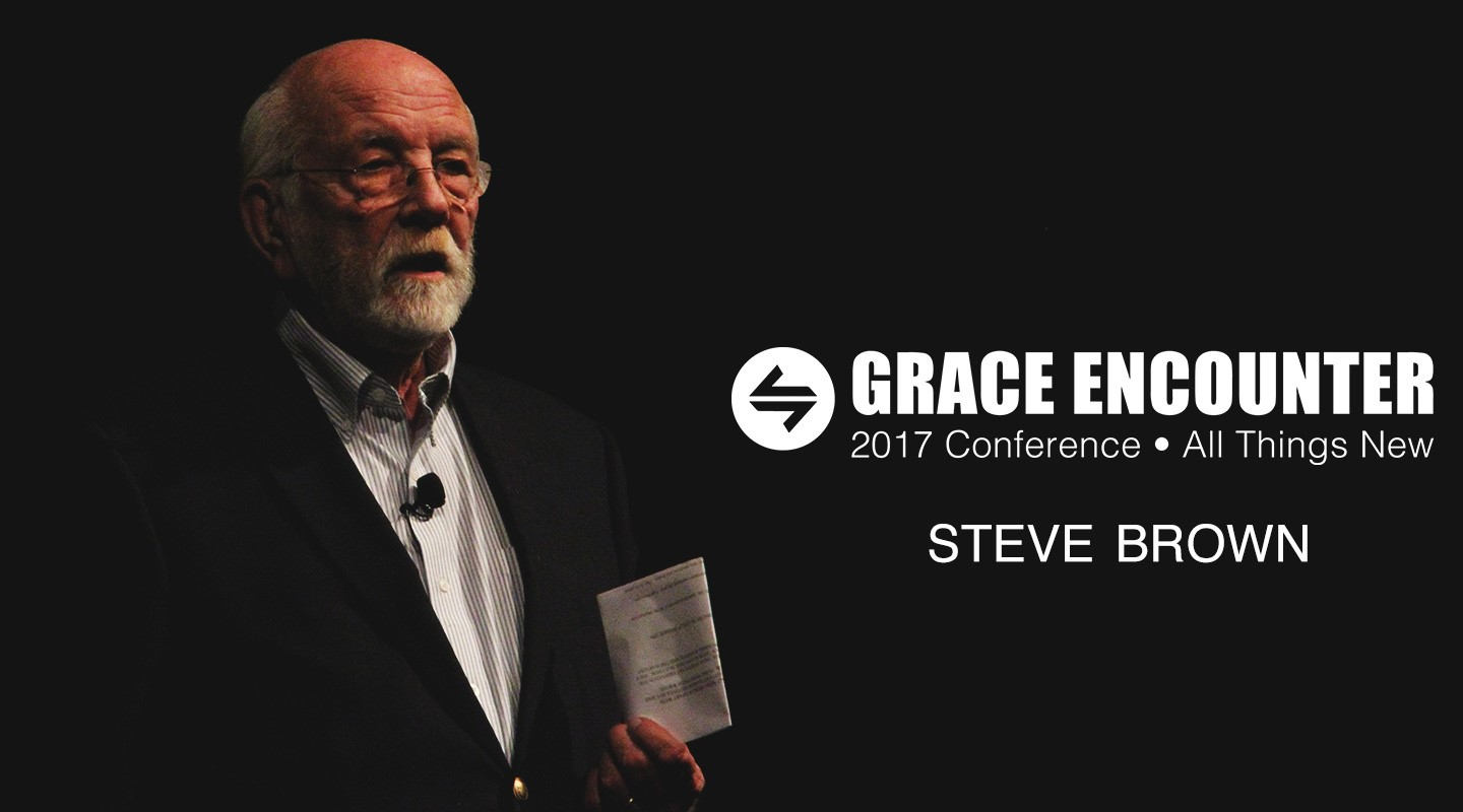 Grace Encounter 2017 - We Will Be Restored - Steve Brown video thumbnail