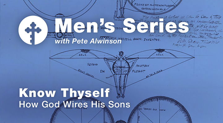 Know Thyself: How God Wires His Sons