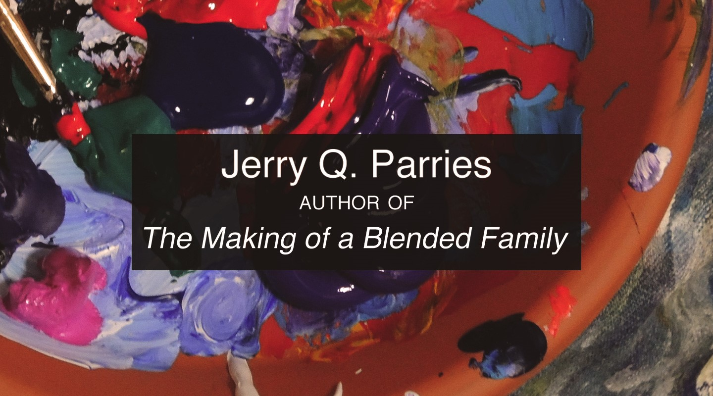 Making a Blended Family - Jerry Q. Parries video thumbnail