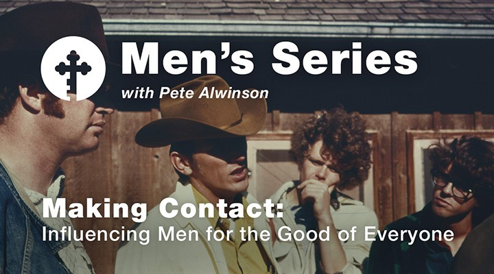 Making Contact: Influencing Men for the Good of Everyone video thumbnail