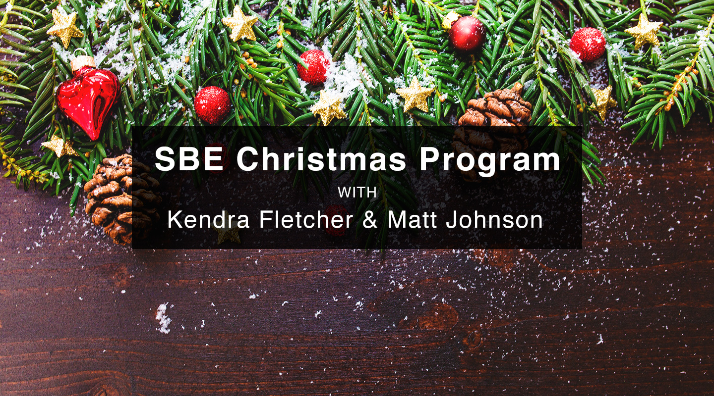 A Very SBE Christmas - Kendra Fletcher & Matt Johnson