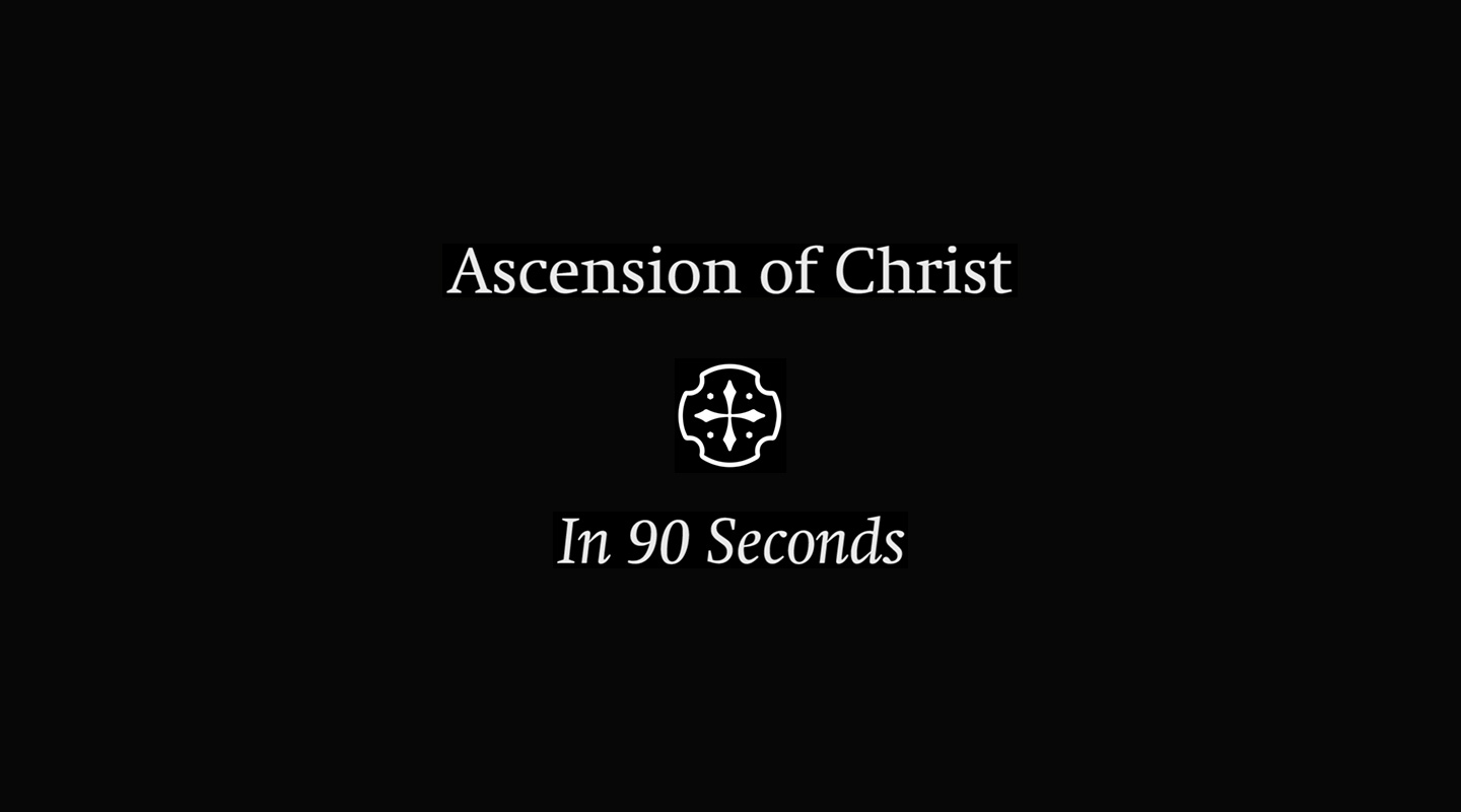 The Ascension (In 90 Seconds)