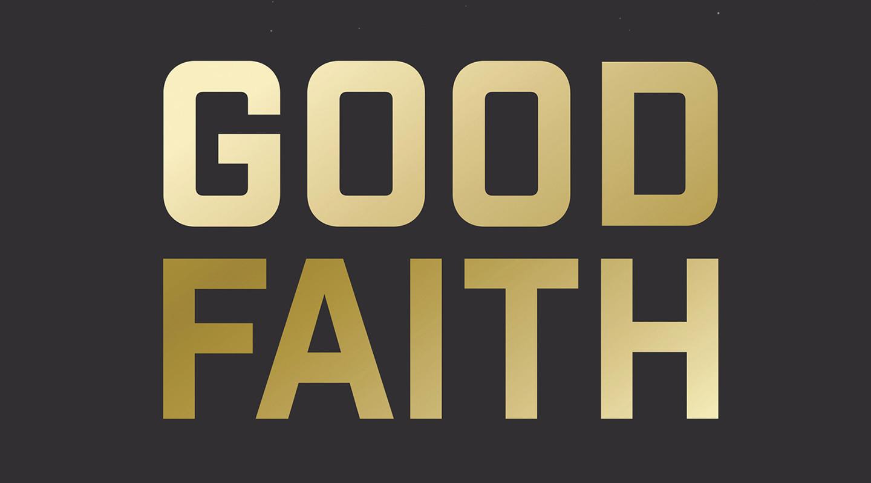 Good Faith - David Kinnaman & Gabe Lyons