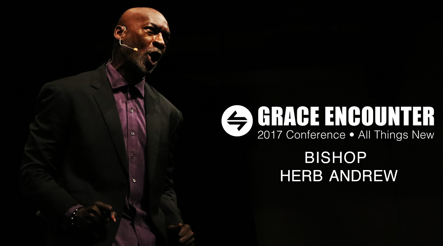Grace Encounter 2017 - We Are God's Children - Bishop Herb Andrew video thumbnail