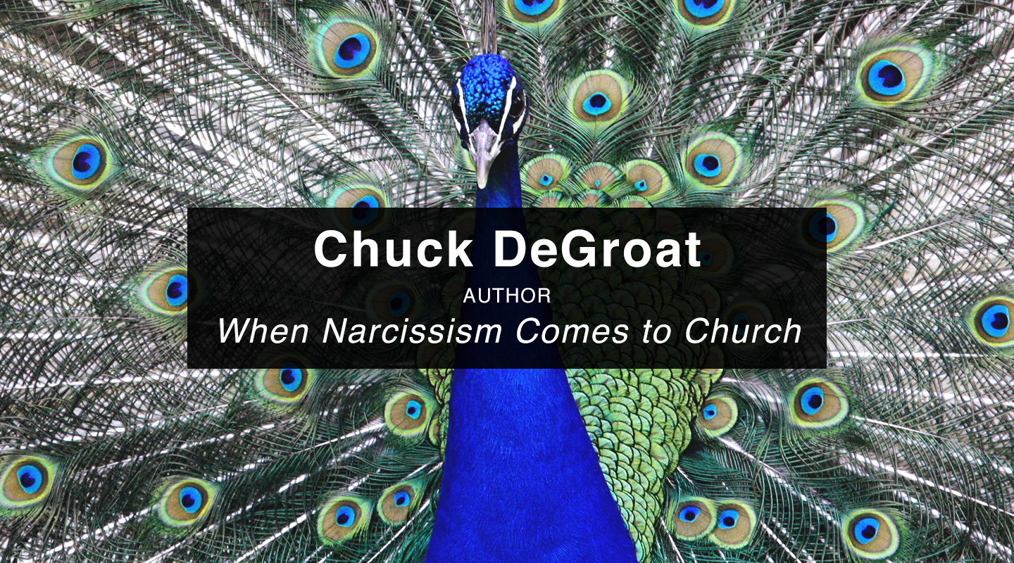 Chuck DeGroat   When Narcissism Comes to Church