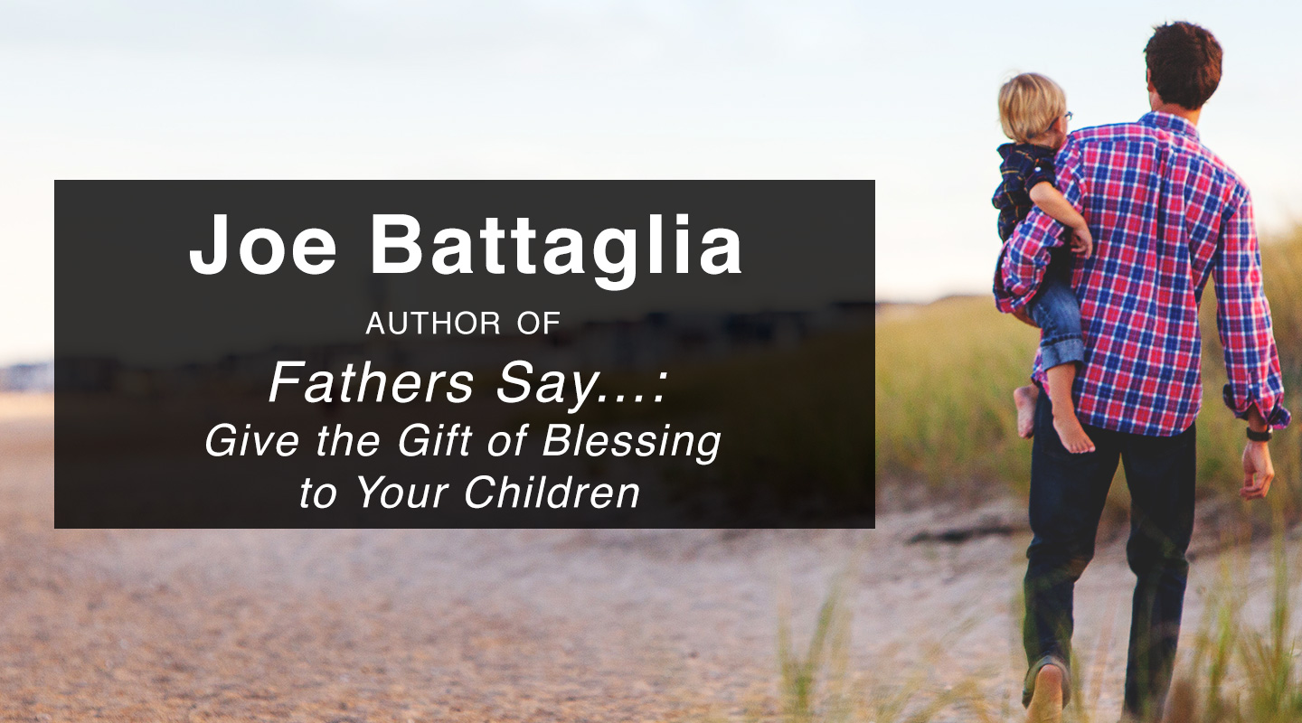Fathers Say… - Joe Battaglia video thumbnail