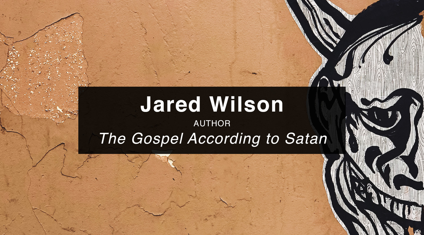 Jared Wilson | The Gospel According to Satan video thumbnail