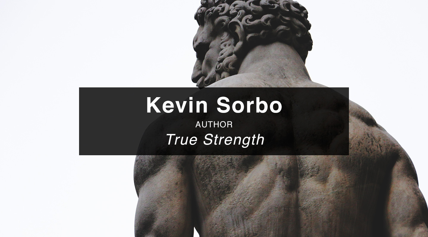 Kevin Sorbo - True Strength