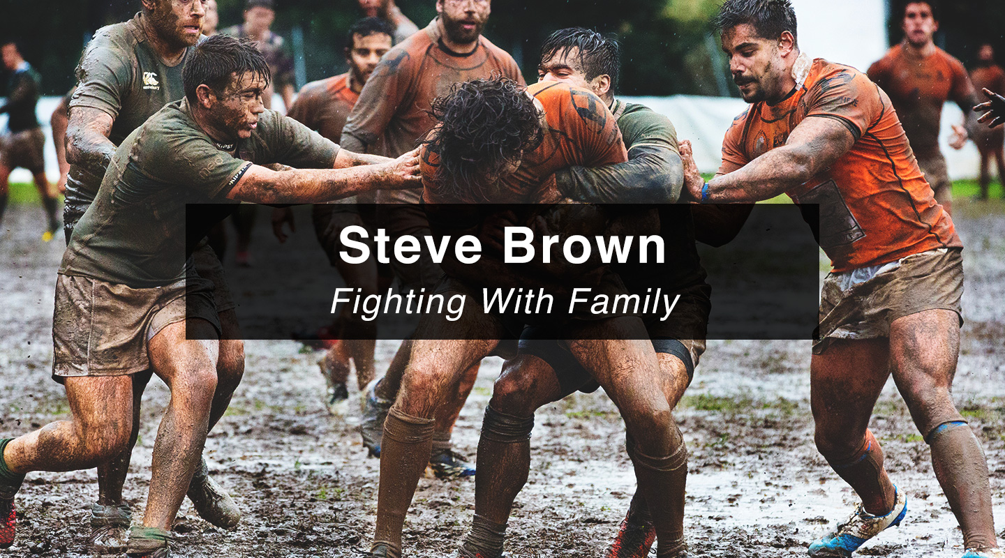 Steve Brown - Fighting With Family
