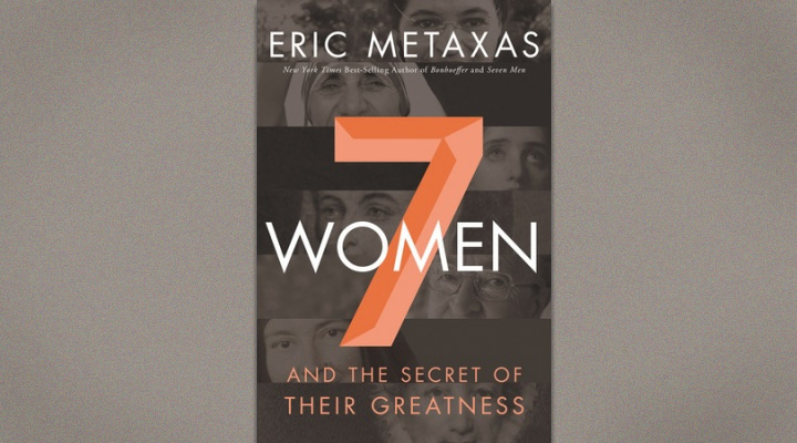 Seven Women - Eric Metaxas video thumbnail