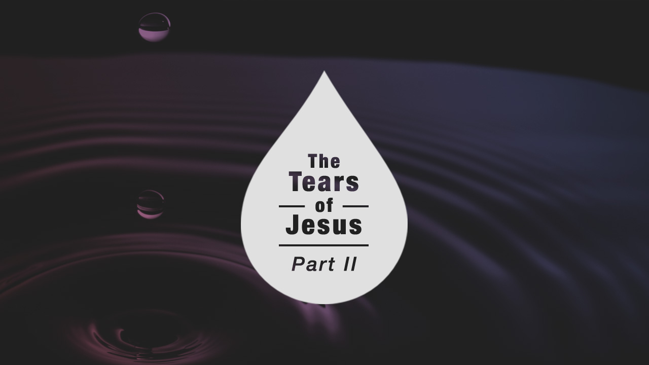 The Tears of Jesus - Part 2 video thumbnail