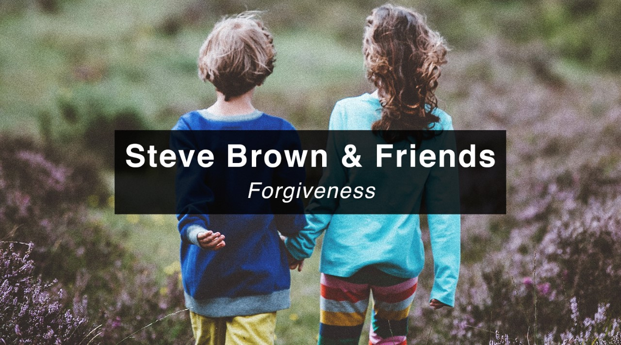 Steve Brown Etc. - Forgiveness