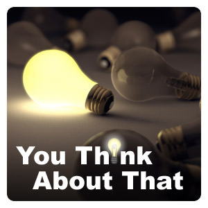 think what you think about