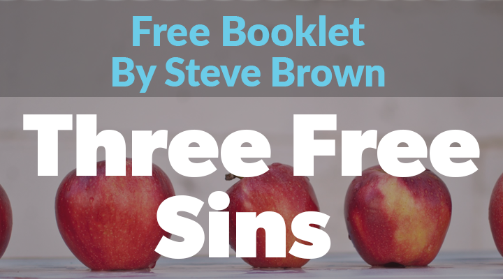 Get your Free Three Free Sins Booklet