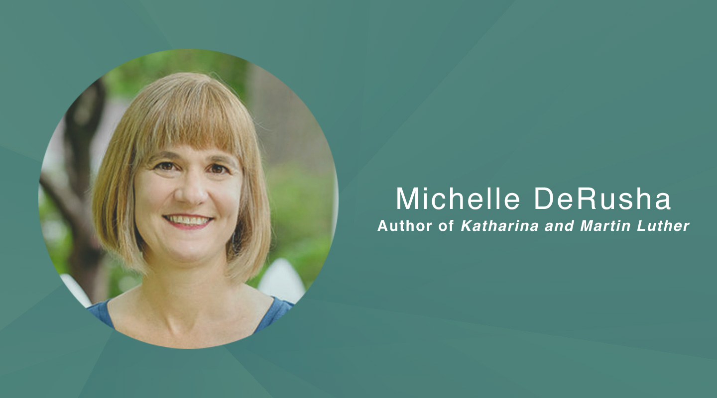 Katharina and Martin Luther - Michelle DeRusha