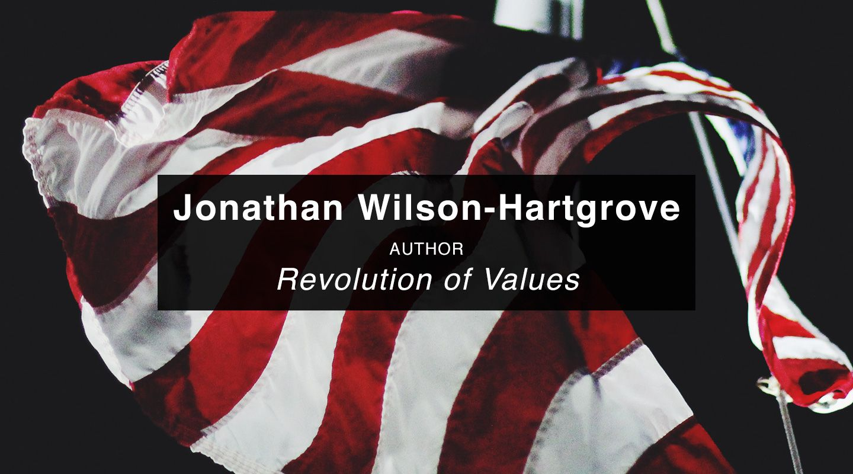 Jonathan Wilson-Hartgrove | Revolution of Values