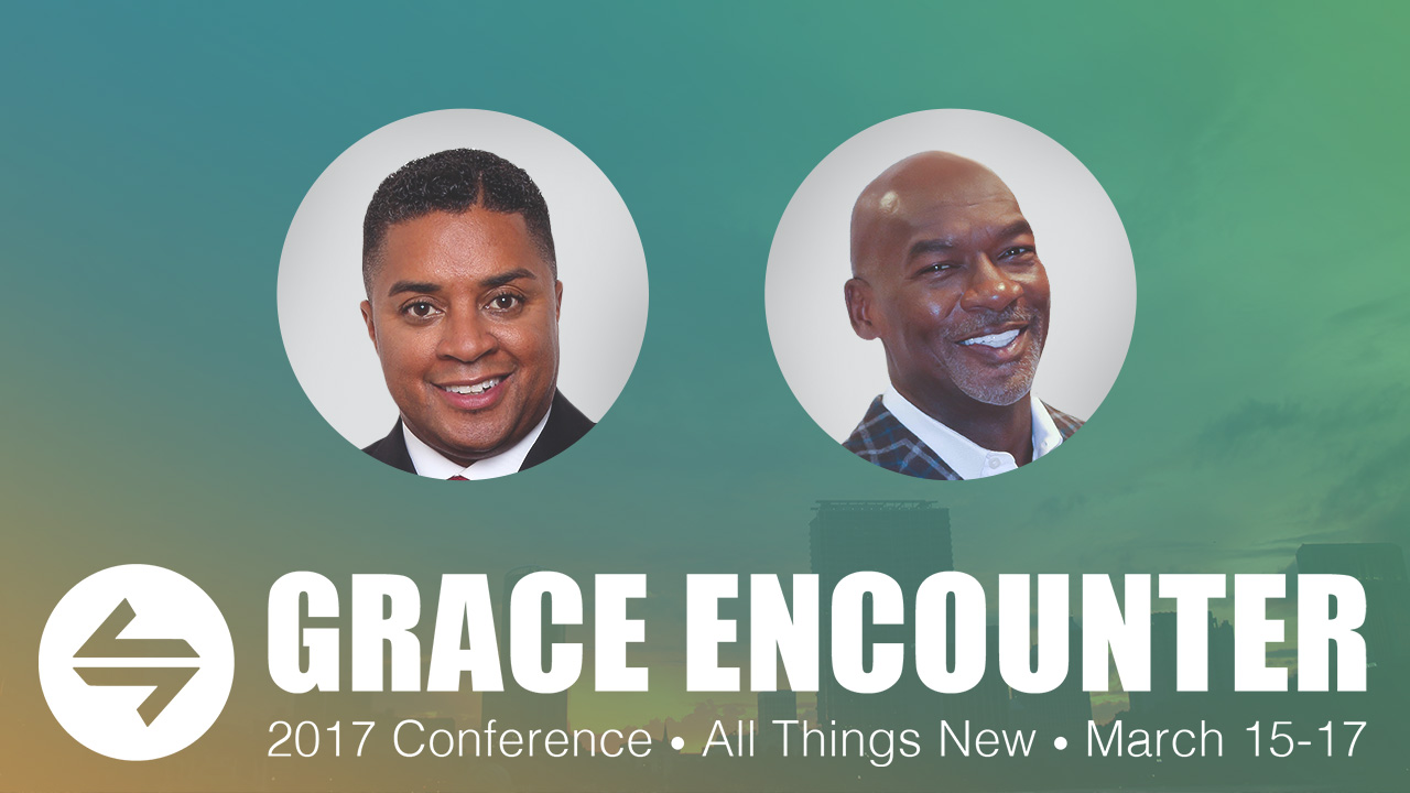 Grace Encounter - Bishops Andrew & McClendon