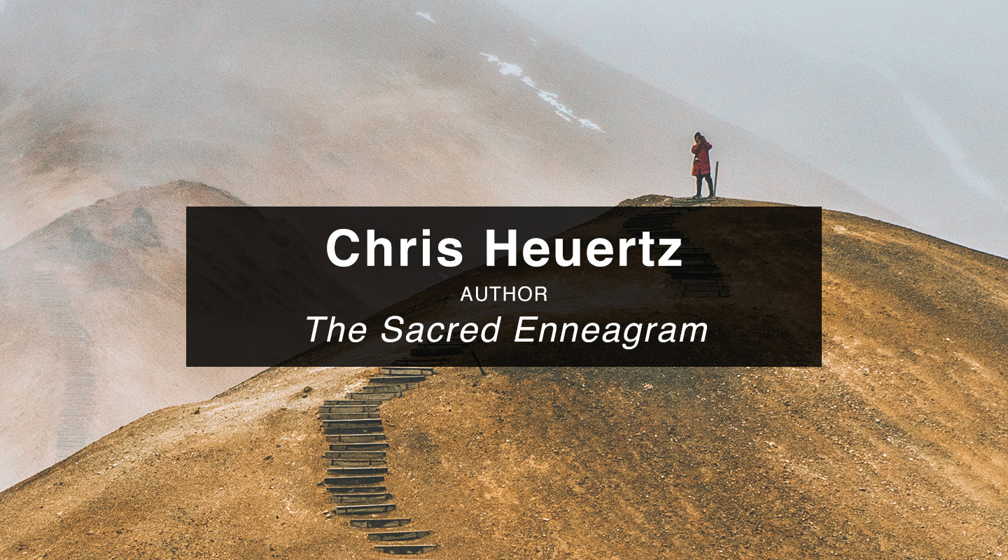 Chris Heuertz - The Sacred Enneagram