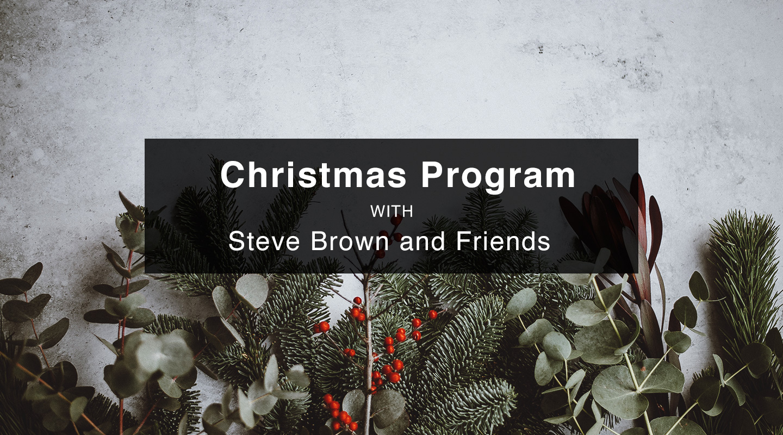 Steve Brown | Christmas Show 2019