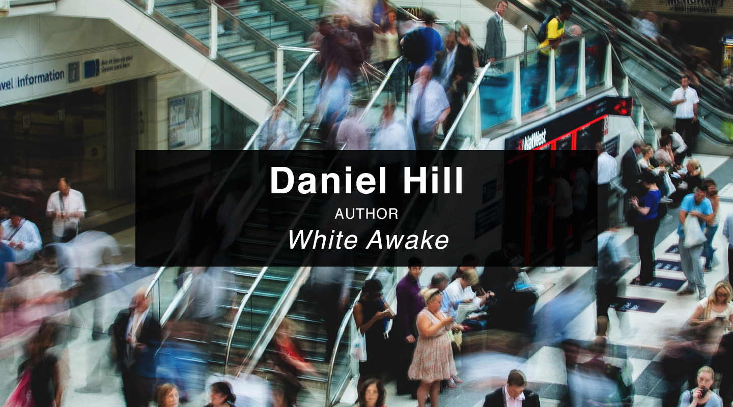 Daniel Hill | White Awake
