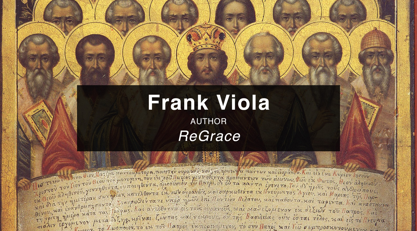 Frank Viola - The Shocking Views of Great Christians